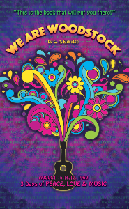 This novel puts you right on the grounds of the Woodstock Festival