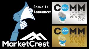 MarketCrest Platinum and Gold Marketing Award Winners