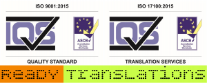 Ready Translations ISO 9001:2015 and ISO 17100:2015 certified quality