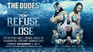 The Dudes' Brewing Presents PCW Refuse to Lose