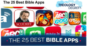 "heology Degrees ranks Scourby Bible App number 1 and said ""The value of the app is worth more than the device cost"""