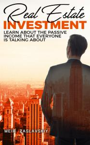 Real Estate Investing: the Passive Income Everybody is Talking About