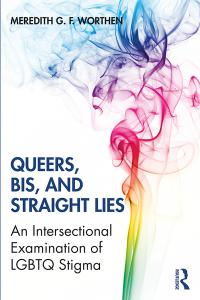 Queers, Bis, and Straight Lies Cover Image
