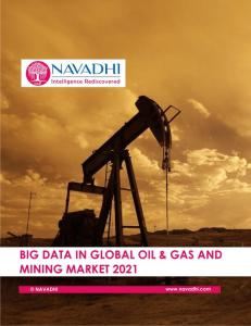 Big Data in Global Oil & Gas and Mining Market 2021