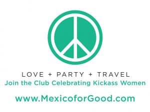 Join the Club Celebrating Kickass Women & Rewarding Fun Girlfriend Weekend Getaways to Cabo + Cancun + Tulum