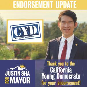 A logo of Justin Sha's campaign and California Young Democrats is shown with the statement of Justin Sha thanking the California Young Democrats organization for the endorsement.