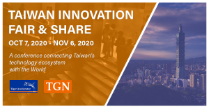 Taiwan Innovation Fair & Share 2020, Oct 7 to Nov 6, A conference connecting Taiwan's technology ecosystem with the World