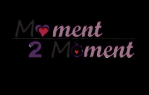 Moment 2 Moment