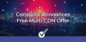 Constellix Multi CDN Offer