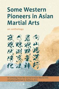 Some Western Pioneers in Asian Martial Arts
