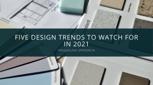 Pasqualino Spadorcia's Top Tips On Design Trends For The New Year